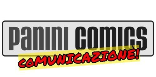 Copertina articolo: PANINI COMICS:  COMUNICAZIONE VARIAZIONI